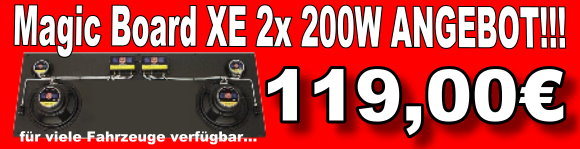 Magic Board XE 2x 200W Angebot 119 Euro