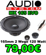 Audio System MX 165 EVO 165mm 2-Wege 120Watt 79 Euro