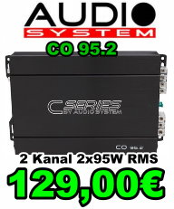 Audio System CO 95.2 2-Kanal 2x95Watt RMS 129 Euro